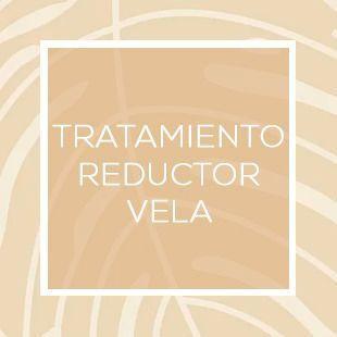 TRATAMIENTO REDUCTOR VELA